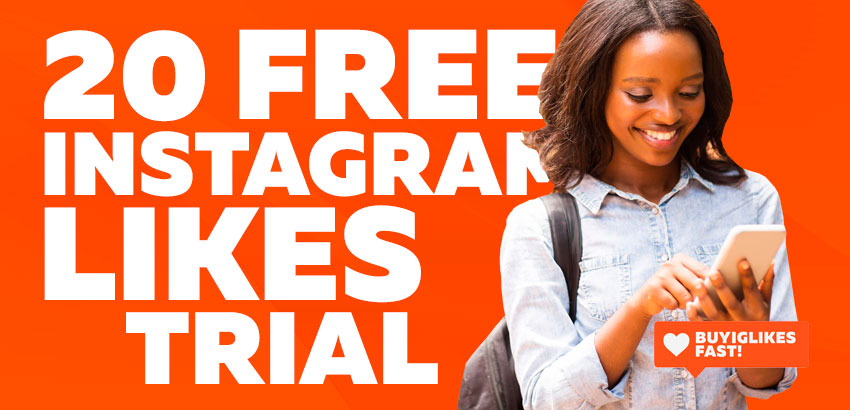 20 Free Instagram Likes Trial